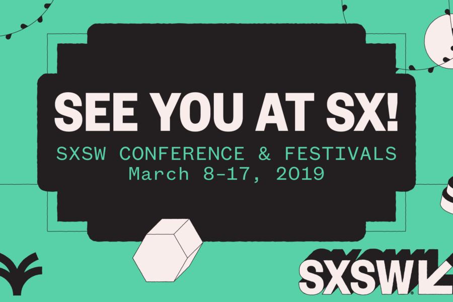 SXSW conference signage