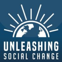Unleashing Social Change Podcast