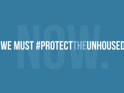 We must protect the unhoused now.