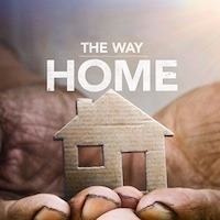 """Bakersfield and Built for Zero are featured in """"The Way Home,"""" a new short-form documentary series now streaming."""