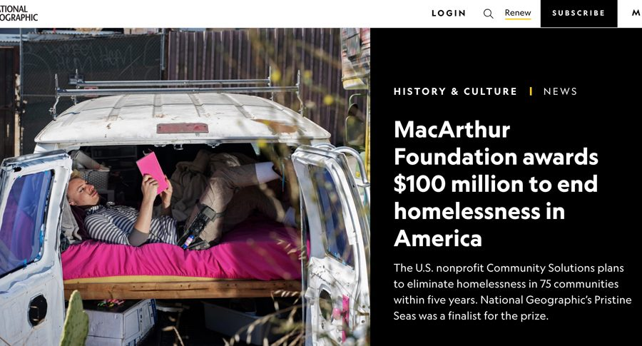 The U.S. nonprofit Community Solutions plans to eliminate homelessness in 75 communities within five years. National Geographic's Pristine Seas was a finalist for the prize.