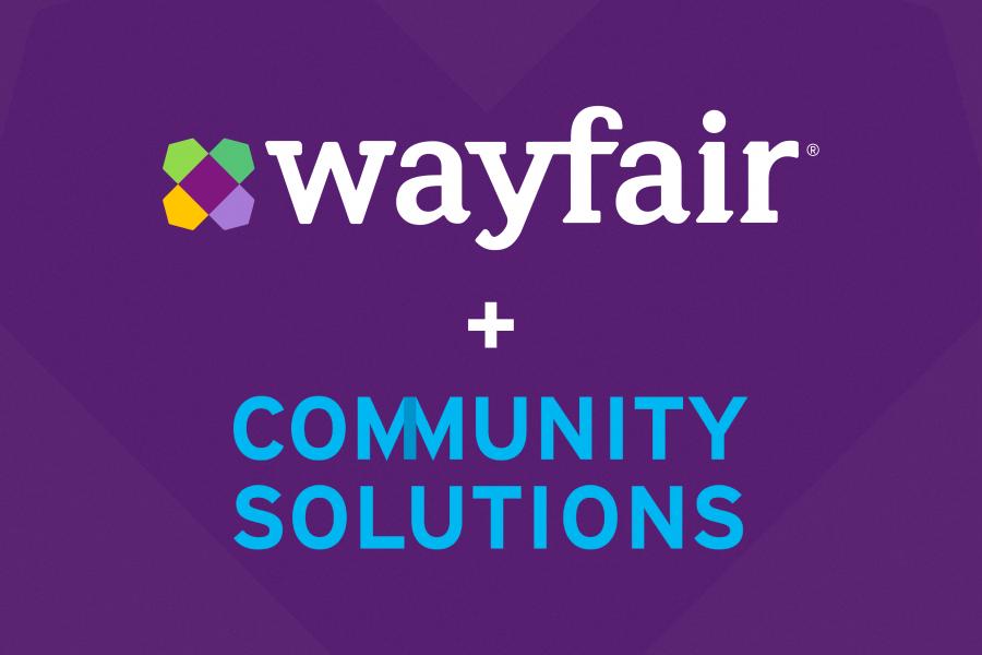 Wayfair + Community Solutions
